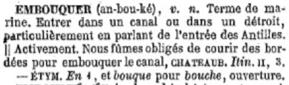 """Définition de """"Embouquer"""" dans le Littré"""
