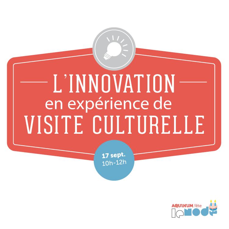 L'innovation en expérience de visite culturelle-01