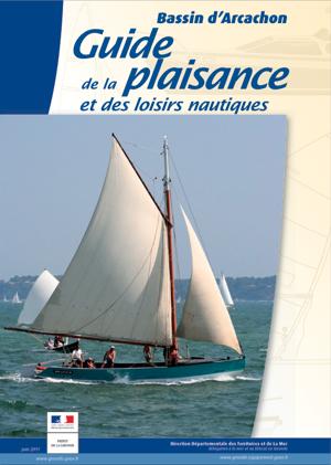 Guide de la plaisance et des loisirs nautiques sur le bassin d'Arcachon - juin 2011